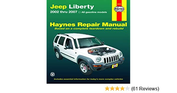 Jeep Liberty 2002 Thru 2007 (Haynes Repair Manual): Editors Of Haynes  Manuals: 0383455003506: Amazon.com: Books