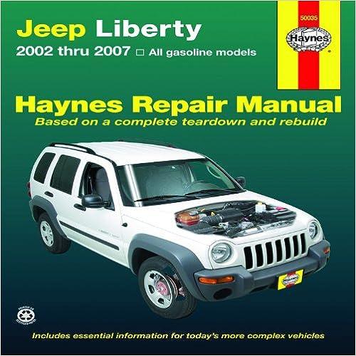 Jeep Liberty 2002 thru 2007 (Haynes Repair Manual)