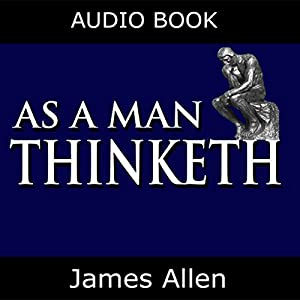 As a Man Thinketh Audiobook