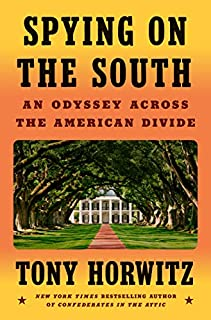 Book Cover: Spying on the South: An Odyssey Across the American Divide