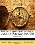 Verzeichniss der Von Dem Verstorbenen Preussischen General-Lieutenant J Von Radowitz Hinterlassenen Autographen-Sammlung, Joseph Von Radowitz, 1174492988
