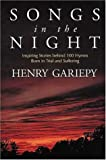 Songs in the Night, Henry Gariepy, 0802838022