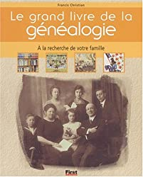 Le Grand Livre de la généalogie