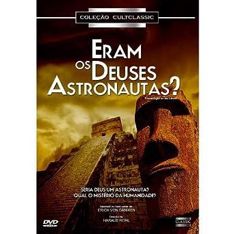 filme eram os deuses astronautas rmvb
