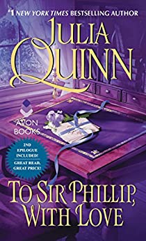 To Sir Phillip, With Love With 2nd Epilogue (Bridgertons) by [Quinn, Julia]