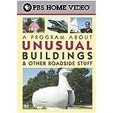 A Program About Unusual Buildings & Other Roadside Stuff