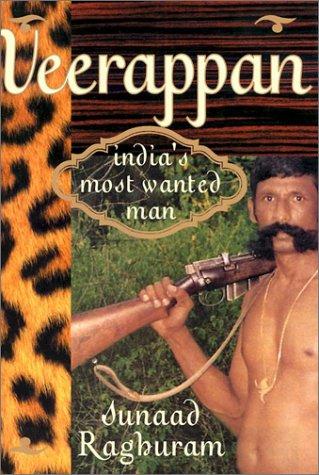 Veerappan: India's Most Wanted Man