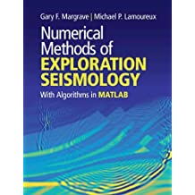 Numerical Methods of Exploration Seismology: With Algorithms in MATLAB®