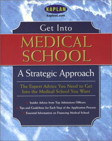 Get Into Medical School: A Strategic Approach