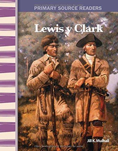 Lewis y Clark (Lewis & Clark) (Spanish Version) (Social Studies Readers) (Spanish - Oakley Squared 4