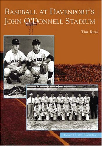 Baseball At Davenport's John O'Donnell Stadium (IA) (Images of Baseball) -