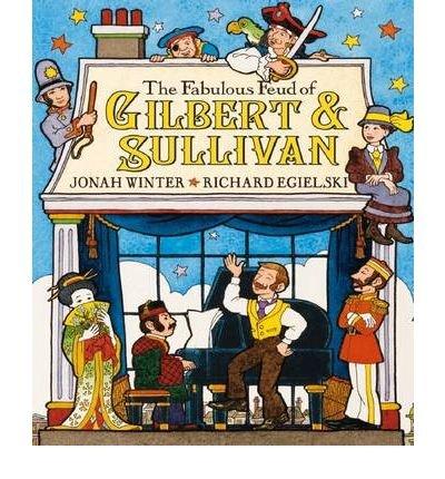 The Fabulous Feud of Gilbert & Sullivan (Hardback) - Common