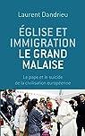 Église et immigration : le grand malaise par Dandrieu