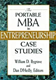 The Portable MBA in Entrepreneurship Case Studies Pdf