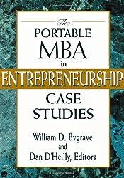 The Portable MBA in Entrepreneurship Case Studies (Portable MBA (Wiley))