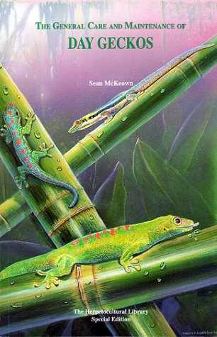 Day Geckos (General Care, Maintenance and Breeding Series)