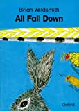 All Fall Down (Cat On The Mat Books) by Brian Wildsmith (1997-03-27)