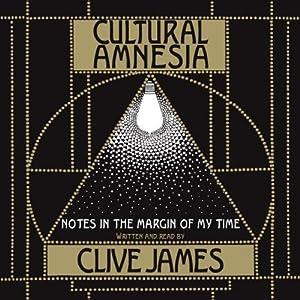 Cultural Amnesia Audiobook