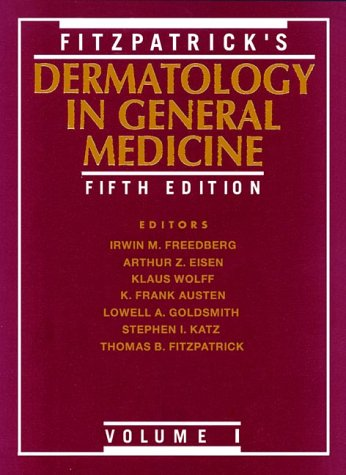 Fitzpatrick's Dermatology in General Medicine, Vol. 1