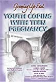 Youth Coping with Teen Pregnancy, Heather Docalavich and Phyllis Livingston, 1422201341