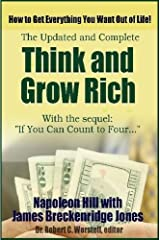 Think and Grow Rich, Updated and Complete - With If You Can Count to Four. . .