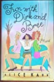 Fun with Dark and Bree, Alice Kahn, 0671691511