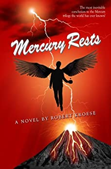 Mercury Rests (Mercury Series Book 3) by [Kroese, Robert]