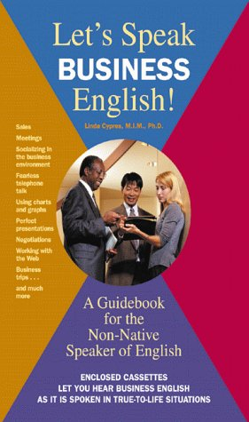Let's Speak Business English: A Guidebook for the Non-Native Speaker of English by Barron's Educational Series