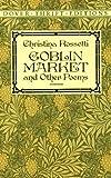 """""""Goblin Market (Dover Thrift)"""" av Christina Rossetti"""