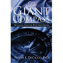 The Giant Compass: Navigating Your Life With Your Dreams