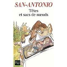 Têtes et sacs de noeuds (San-Antonio t. 150) (French Edition)
