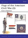 Flags of the American Civil War, Philip R. N. Katcher, 1855323176