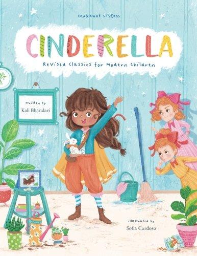 Cinderella: Revised Classics for Modern Children]()