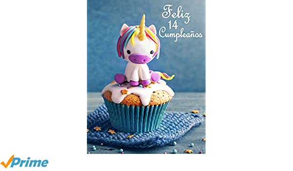 Feliz 14 Cumpleaños: Mejor Que una Tarjeta de Cumpleaños ...