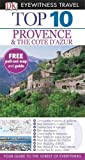 img - for DK Eyewitness Top 10 Travel Guide: Provence & the Cote d'Azur by Robin Gauldie (2012-03-01) book / textbook / text book
