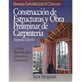 Framing & Rough Carpentry - Spanish Edition