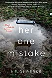 Book cover from Her One Mistake by Heidi Perks