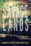 Planet Urth: the Savage Lands (Books 1 And 2), Jennifer Martucci and Christopher Martucci, 1495910849