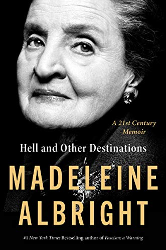 Book Cover: Hell and Other Destinations: A 21st-Century Memoir