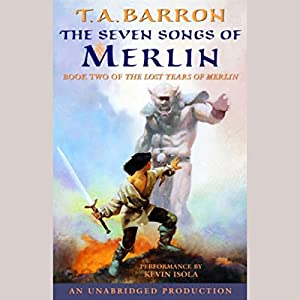 The Seven Songs of Merlin Hörbuch