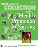 Health Promotion in Nursing, Sigma Theta Tau International Staff, 1930538332