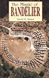 The Magic of Bandelier, Stuart, David E., 0941270564