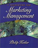 img - for Framework for Marketing Management, A book / textbook / text book