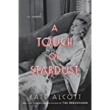 A Touch of Stardust: A Novel