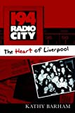 194 Radio City - the Heart of Liverpool, Kathy Barham, 1411688147