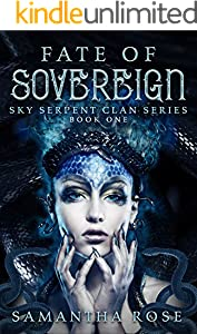 Fate of Sovereign (Sky Serpent Clan Book 1)