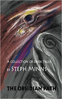 The obsidian path a collection of dark tales steph minns the obsidian path a collection of dark tales fandeluxe Choice Image