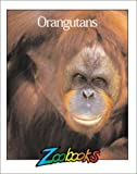 Orangutans, Wildlife Education, Ltd. Staff and John Bonnett Wexo, 0937934836