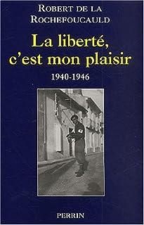 La liberté, c'est mon plaisir : 1910-1946