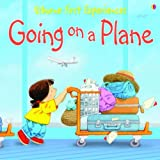 First Experiences Going on a Plane (Usborne First Experiences)